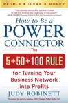 How To Be A Power Connector The 550100 Rule For Turning Your Business Network Into Profits