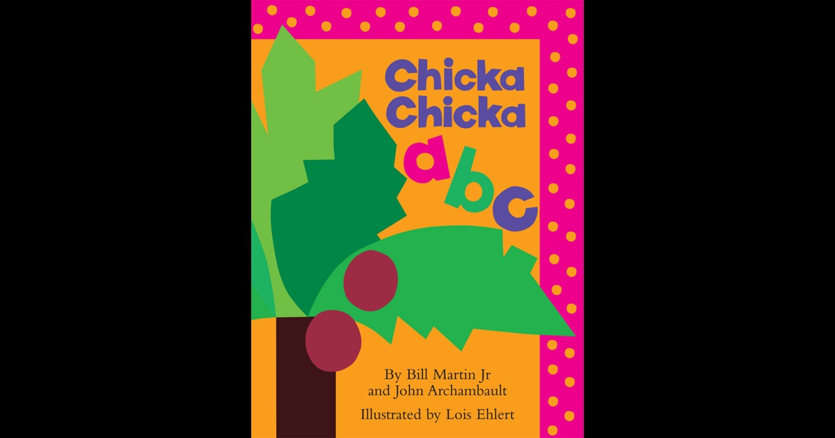 Chicka Chicka ABC by Bill Martin on iBooks - photo#13