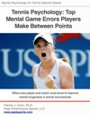 Tennis Psychology Top Mental Game Errors Players Make Between Points