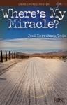 Wheres My Miracle