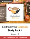 Coffee Break German Study Pack 1