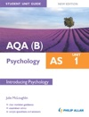 AQAB AS Psychology Student Unit Guide New Edition Unit 1 Introducing Psychology