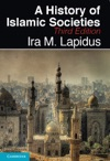 A History Of Islamic Societies Third Edition