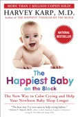 The Happiest Baby on the Block - Harvey Karp, M.D. Cover Art