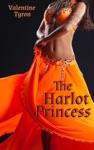 The Harlot Princess An Exotic Erotica