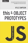 You Dont Know JS This  Object Prototypes