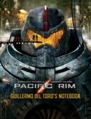 Pacific Rim: Guillermo del Toro's Notebook