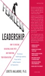 Fearless Leadership How To Overcome Behavioral Blindspots And Transform Your Organization