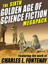 The Sixth Golden Age Of Science Fiction Megapack