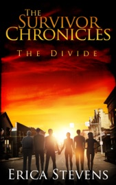 DOWNLOAD OF THE SURVIVOR CHRONICLES: BOOK 2, THE DIVIDE PDF EBOOK