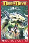 Deep Dive 2 Silda The Electric Eel