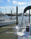 Sailing Into Friendship Short Stories About Strong Friendships