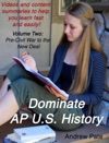 Dominate AP US History Volume Two