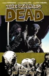 The Walking Dead Vol 14 No Way Out