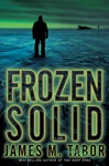 Frozen Solid A Novel