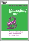Managing Time HBR 20-Minute Manager Series