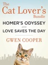The Cat Lovers Bundle Homers Odyssey And Love Saves The Day 2-Book Bundle