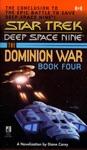 Star Trek Deep Space Nine The Dominion War Book 4 Sacrifice Of Angels