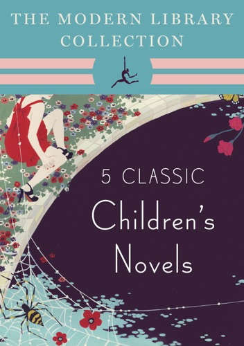 The Modern Library Collection Childrens Classics 5-Book Bundle