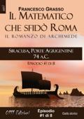 Siracusa, Porte Agrigentine 74 a.C.