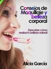 Consejos De Maquillaje Y Belleza Corporal Descubre Cmo Realzar Tu Belleza Natural