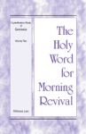 The Holy Word For Morning Revival - Crystallization-Study Of Genesis Volume 2