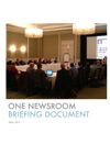 One Newsroom Briefing Document