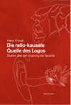 Die Ratio-kausale Quelle Des Logos