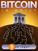 Bitcoin in Brief