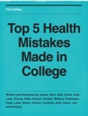 Top 5 Health Mistakes Made In College