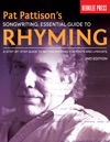 Pat Pattisons Songwriting Essential Guide To Rhyming