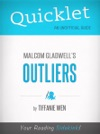 Quicklet On Outliers By Malcolm Gladwell CliffNotes-like Book Summary