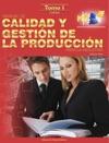 Manual De Calidad Y Gestin De La Produccin Para La Industria Parte 1 Calidad