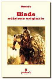 ILIADE - EDIZIONE ORIGINALE