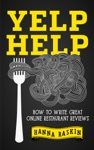 Yelp Help How To Write Great Online Restaurant Reviews