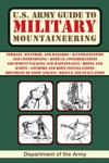 US Army Guide To Military Mountaineering