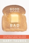 Good Calories Bad Calories