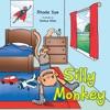 Silly Monkey