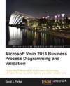 Microsoft Visio 2013 BusinessProcess Diagramming And Validation