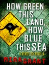 How Green This Land How Blue This Sea