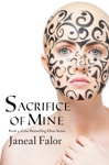 Sacrifice Of Mine Mine 4
