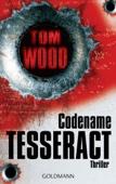 Tom Wood - Codename Tesseract Grafik