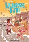 Luchadores Five Tome 2