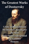 The Greatest Works Of Dostoevsky