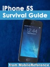 IPhone 5S Survival Guide Step-by-Step User Guide For The IPhone 5S And IOS 7 Getting Started Downloading FREE EBooks Taking Pictures Making Video Calls Using EMail And Surfing The Web