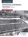 Access To History Democracy And Nazism Germany 1918-45 For AQA