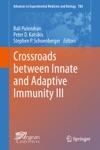 Crossroads Between Innate And Adaptive Immunity III