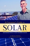 A Consumers Guide To Solar