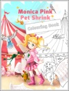 Monica Pink Pet Shrink Colouring Book