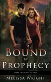 Melissa Wright - Bound by Prophecy  artwork